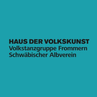 Haus der Volkskunst • Volkstanzgruppe Frommern Schwäbischer Albverein